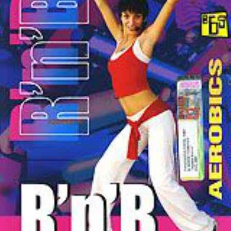 Купить Танцевальная аэробика. R`n`B